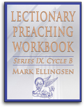 Lectionary Preaching Workbook, Series IX, Cycle A by Mark Ellingsen